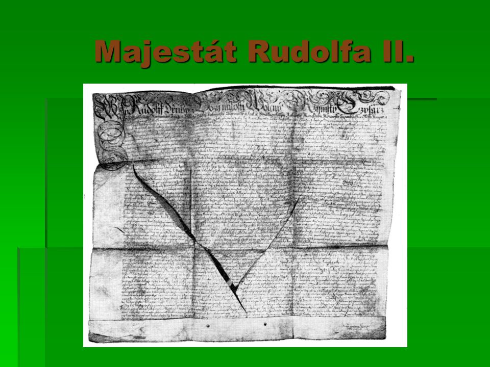 Majestát Rudolfa II. Majestát Rudolfa II.
