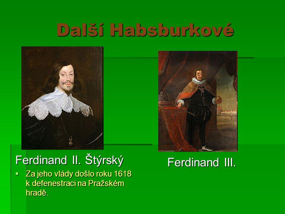 Další Habsburkové Ferdinand II.