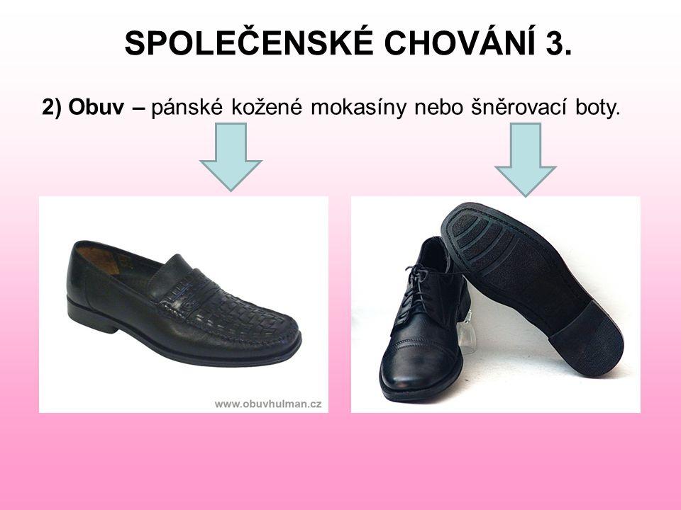 SPOLEČENSKÉ CHOVÁNÍ 3.