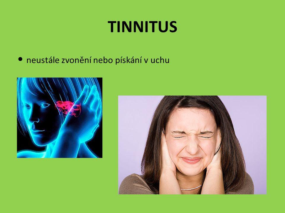TINNITUS neustále zvonění nebo pískání v uchu