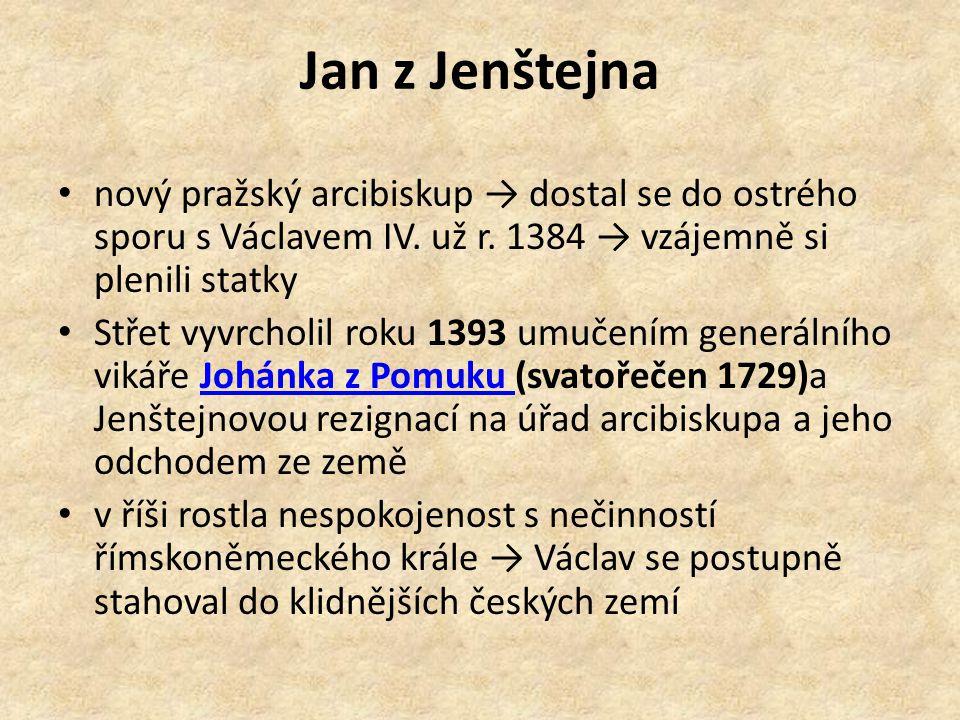nový pražský arcibiskup → dostal se do ostrého sporu s Václavem IV.