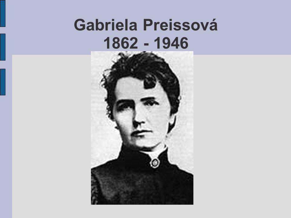 Gabriela Preissová 1862 - 1946