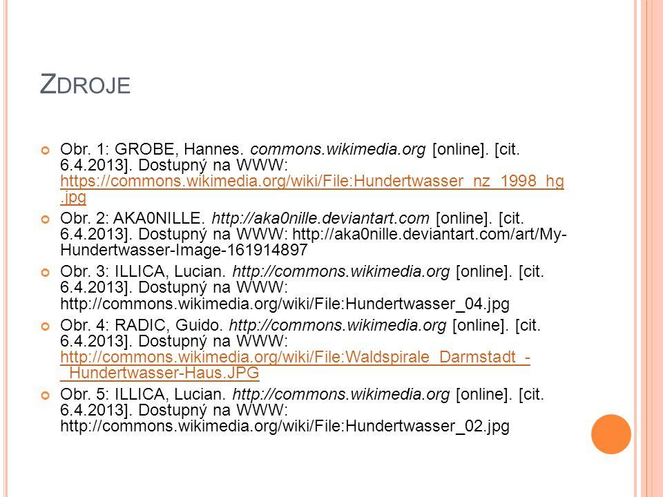 Z DROJE Obr. 1: GROBE, Hannes. commons.wikimedia.org [online].