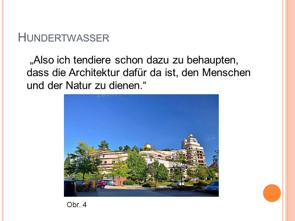 """H UNDERTWASSER """"Also ich tendiere schon dazu zu behaupten, dass die Architektur dafür da ist, den Menschen und der Natur zu dienen. Obr."""