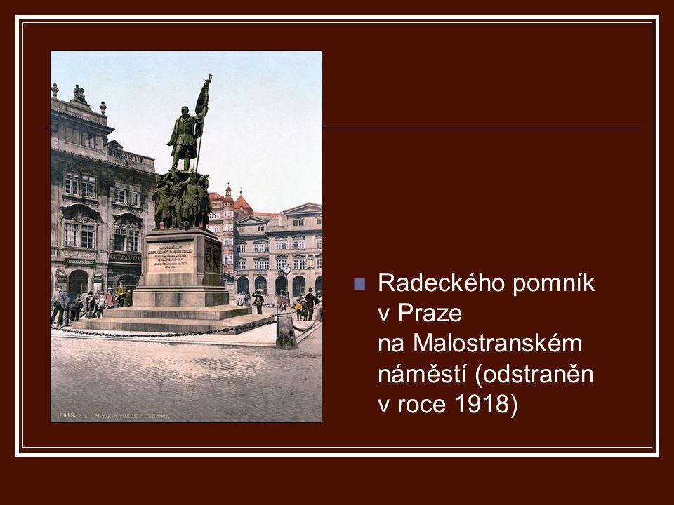 Radeckého pomník v Praze na Malostranském náměstí (odstraněn v roce 1918)