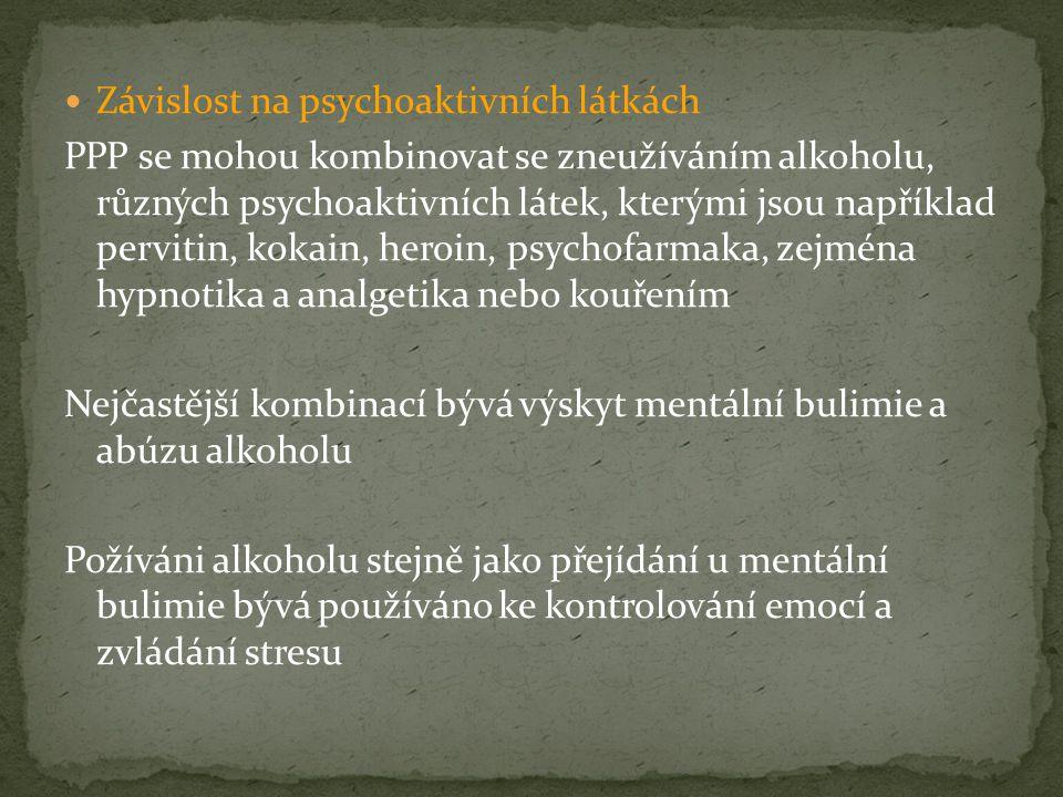 Závislost na psychoaktivních látkách PPP se mohou kombinovat se zneužíváním alkoholu, různých psychoaktivních látek, kterými jsou například pervitin,