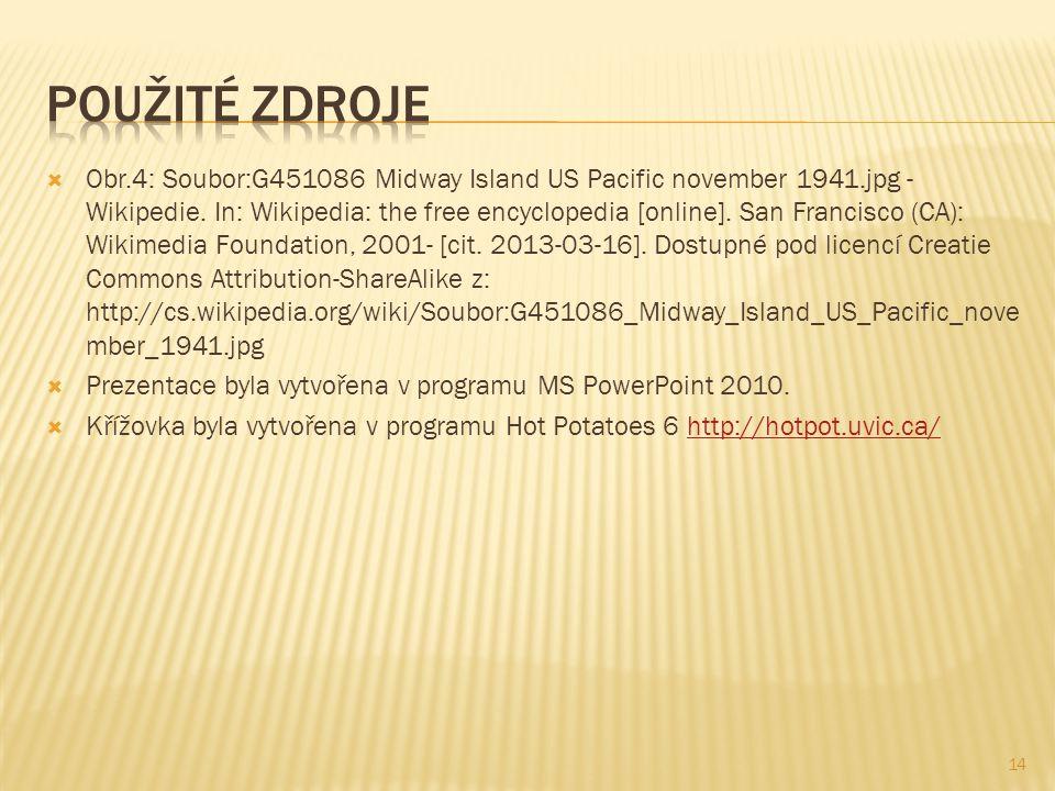  Obr.4: Soubor:G451086 Midway Island US Pacific november 1941.jpg - Wikipedie. In: Wikipedia: the free encyclopedia [online]. San Francisco (CA): Wik