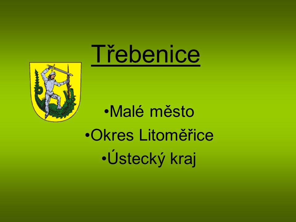 Třebenice Malé město Okres Litoměřice Ústecký kraj