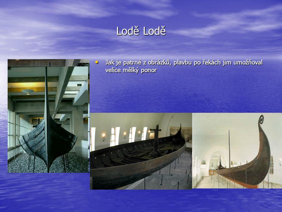 Lodě Lodě Jak je patrné z obrázků, plavbu po řekách jim umožňoval velice mělký ponor Jak je patrné z obrázků, plavbu po řekách jim umožňoval velice mě