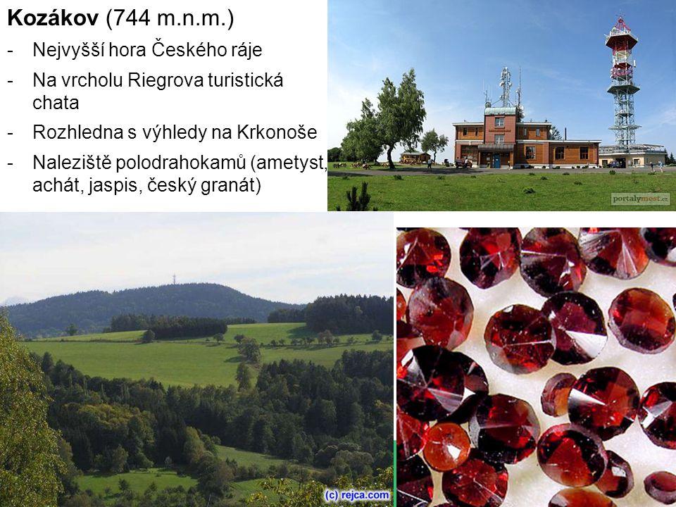 Kozákov (744 m.n.m.) -Nejvyšší hora Českého ráje -Na vrcholu Riegrova turistická chata -Rozhledna s výhledy na Krkonoše -Naleziště polodrahokamů (amet