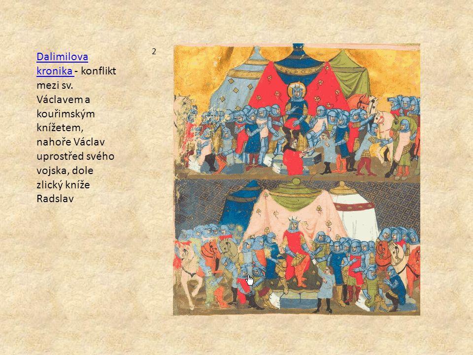 Dalimilova kronika Dalimilova kronika - konflikt mezi sv.