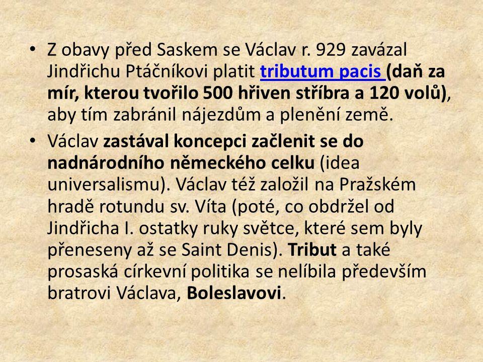 Z obavy před Saskem se Václav r.