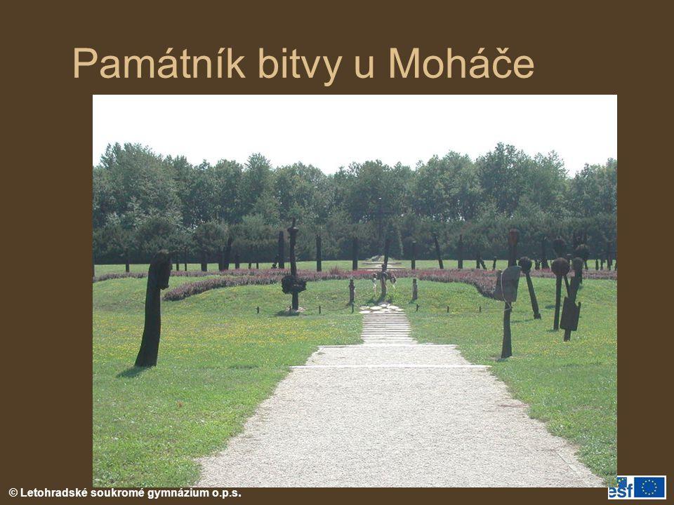 © Letohradské soukromé gymnázium o.p.s. Památník bitvy u Moháče