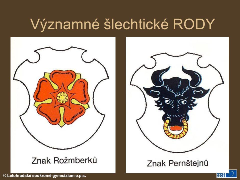 © Letohradské soukromé gymnázium o.p.s. Významné šlechtické RODY