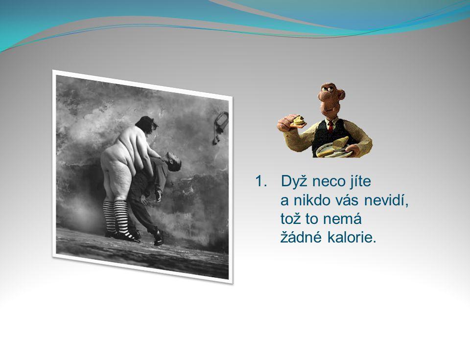 Petr Spálený:Dáma při těle Jan Saudek Desatero pro štíhlů líniu od Bolka Polívku: