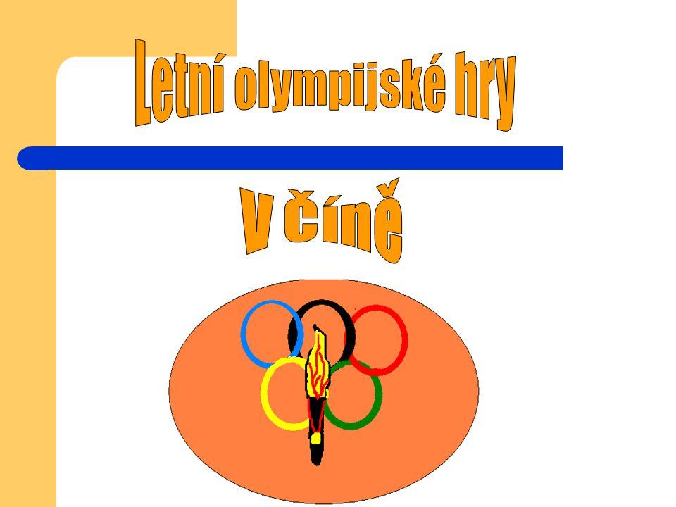 Budou se konat v Pekingu… XXIX.letní olympijské hry 2008 se budou konat v čínském Pekingu.