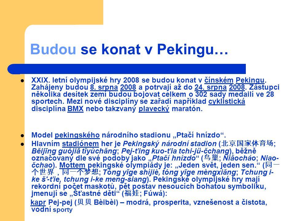 Souhrn Místo konání Peking,ČLRPekingČLR Počet zemí90Počet sportovců-Soutěže302 v 28 sportechsportech Zahájení8.