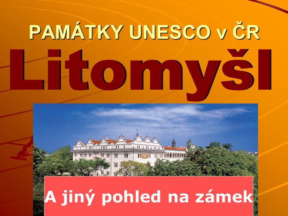 PAMÁTKY UNESCO v ČR A jiný pohled na zámek