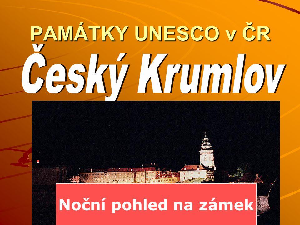 PAMÁTKY UNESCO v ČR Noční pohled na zámek