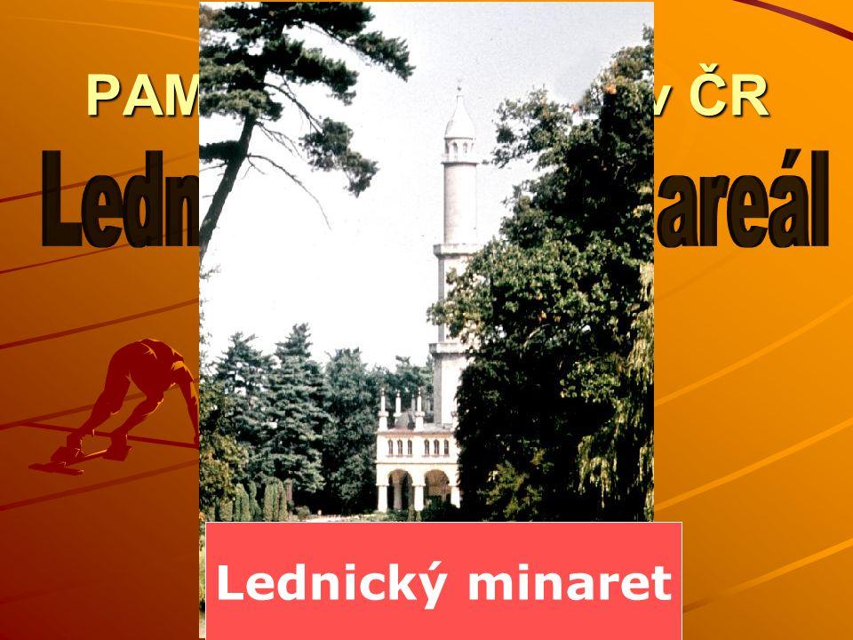 PAMÁTKY UNESCO v ČR Lednický minaret