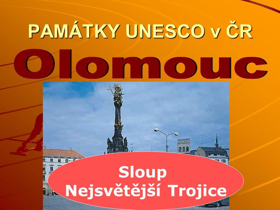 PAMÁTKY UNESCO v ČR Sloup Nejsvětější Trojice