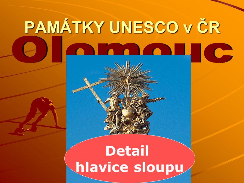 PAMÁTKY UNESCO v ČR Detail hlavice sloupu