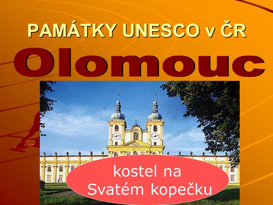PAMÁTKY UNESCO v ČR kostel na Svatém kopečku