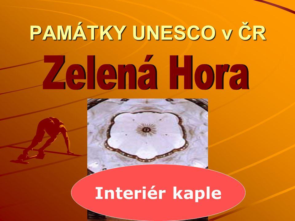 PAMÁTKY UNESCO v ČR Interiér kaple