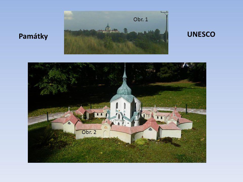 Památky UNESCO Obr. 1 Obr. 2