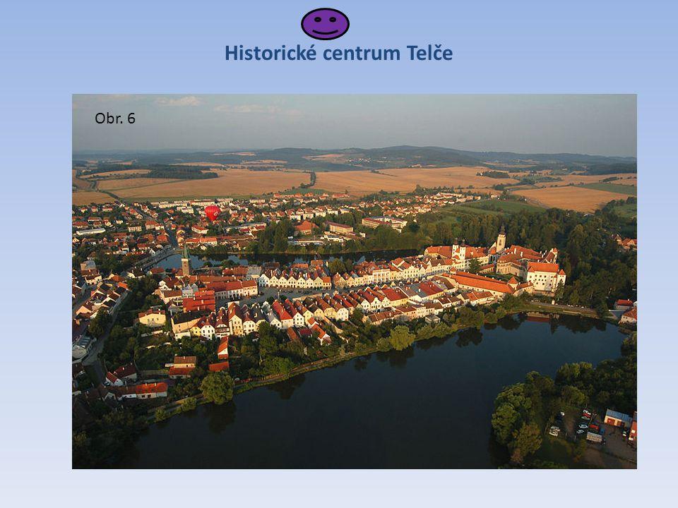 Historické centrum Telče Obr. 6