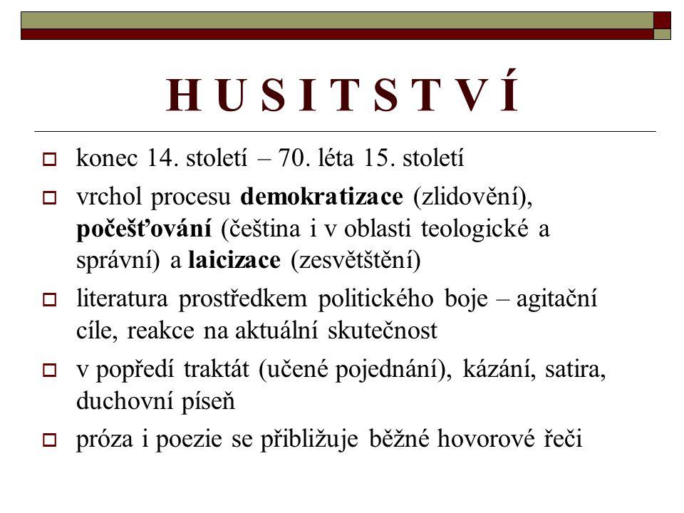 PŘEDCHŮDCI HUSOVI (poslední třetina 14.