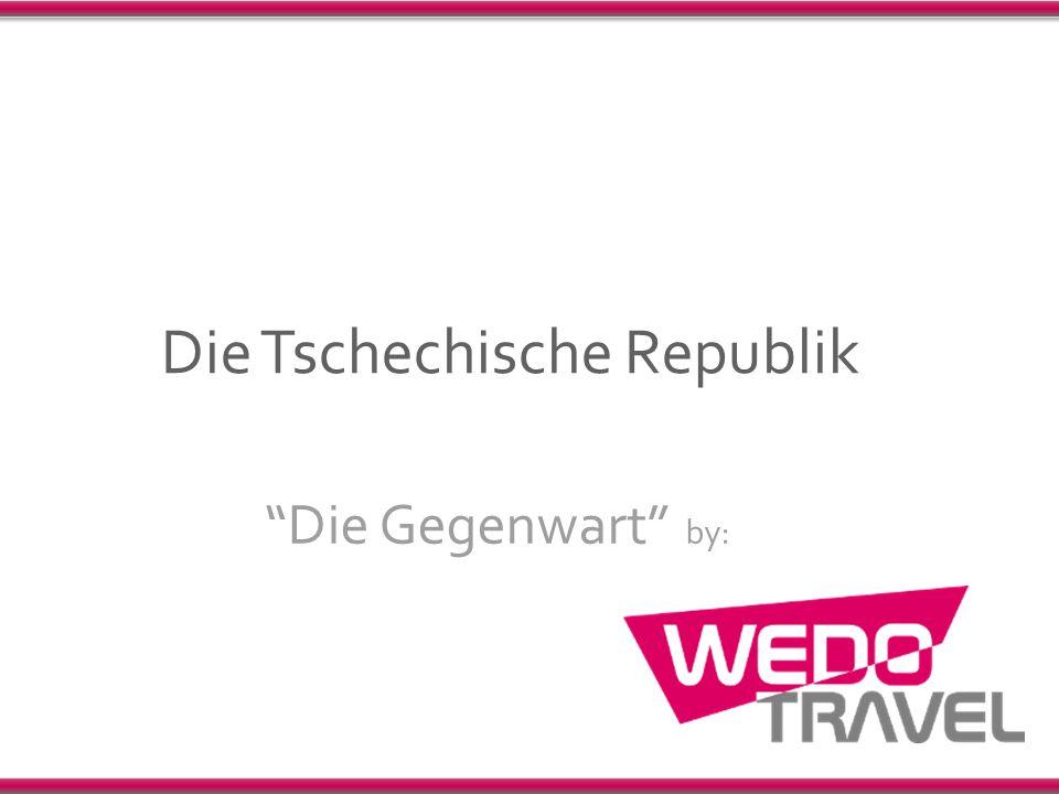 """Die Tschechische Republik """"Die Gegenwart"""" by:"""