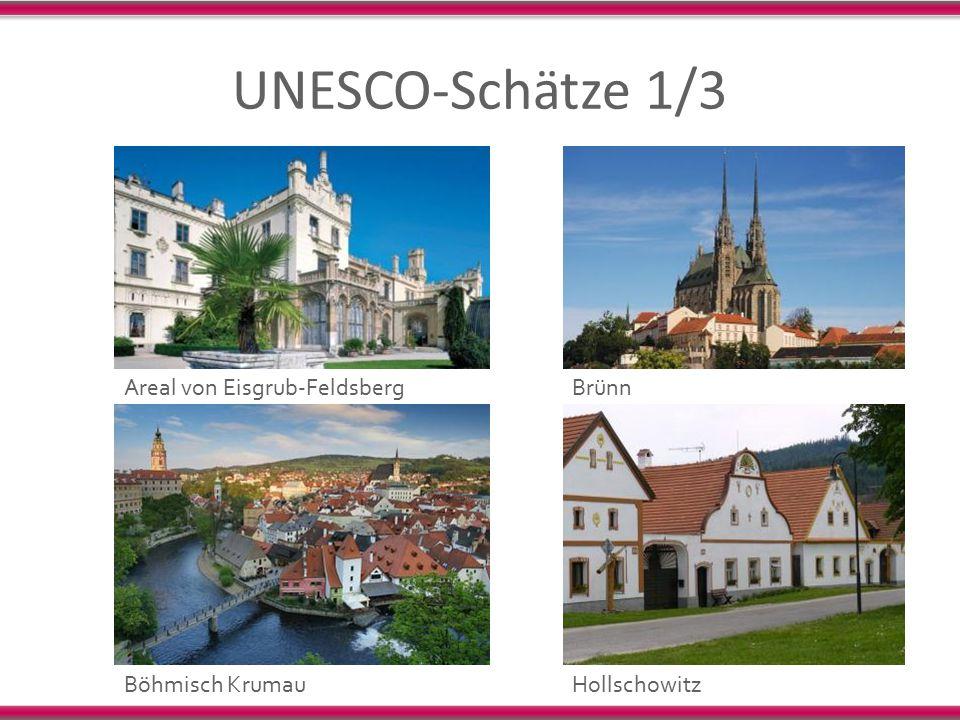 UNESCO-Schätze 1/3 Areal von Eisgrub-FeldsbergBrünn HollschowitzBöhmisch Krumau