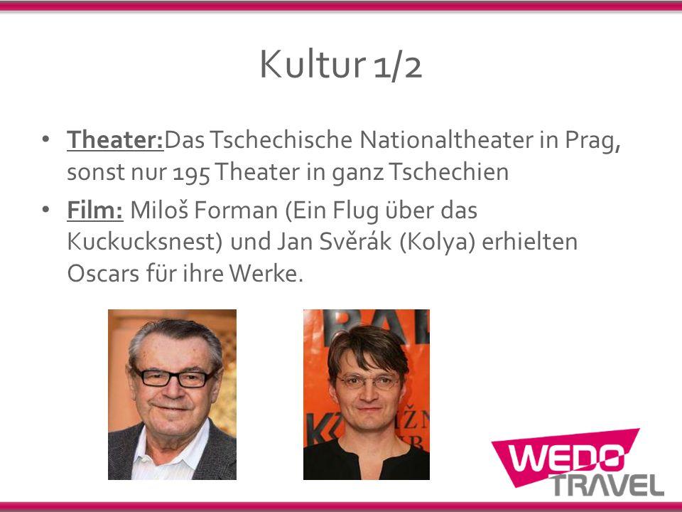 Kultur 1/2 Theater:Das Tschechische Nationaltheater in Prag, sonst nur 195 Theater in ganz Tschechien Film: Miloš Forman (Ein Flug über das Kuckucksne