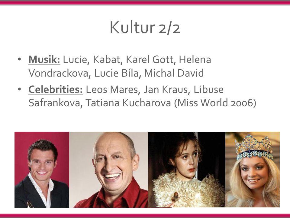 Kultur 2/2 Musik: Lucie, Kabat, Karel Gott, Helena Vondrackova, Lucie Bíla, Michal David Celebrities: Leos Mares, Jan Kraus, Libuse Safrankova, Tatian