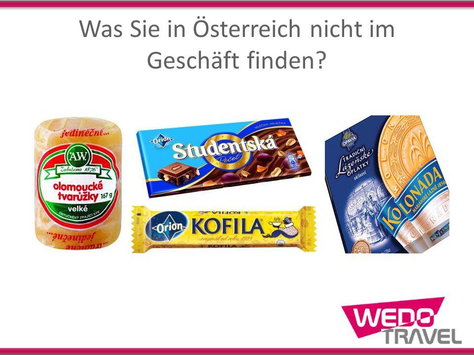 Was Sie in Österreich nicht im Geschäft finden?