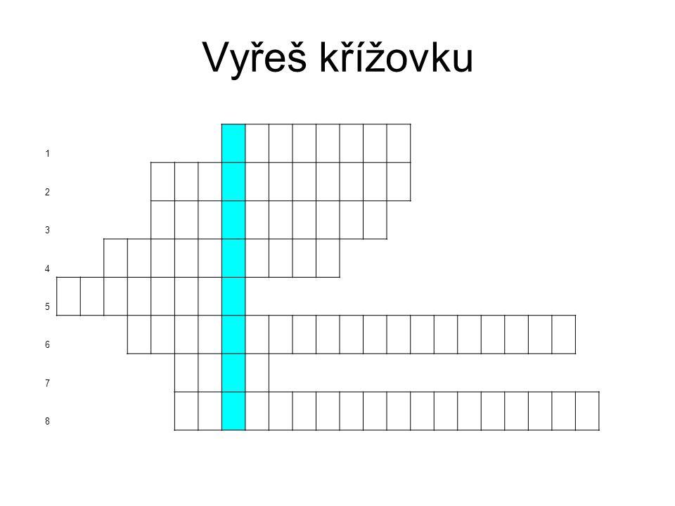 Vyřeš křížovku 1 2 3 4 5 6 7 8