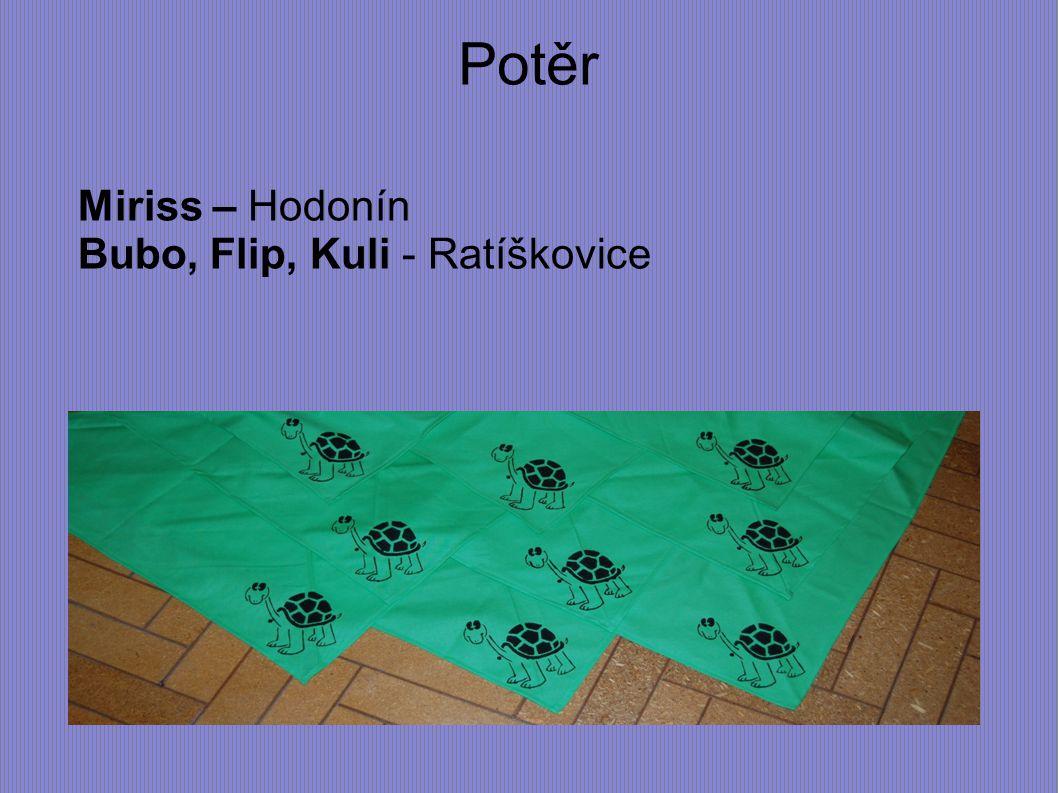 Potěr Miriss – Hodonín Bubo, Flip, Kuli - Ratíškovice