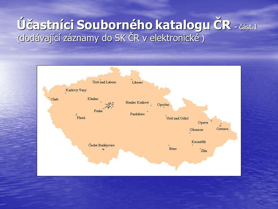 Účastníci Souborného katalogu ČR - část.1 ( dodávající záznamy do SK ČR v elektronické )