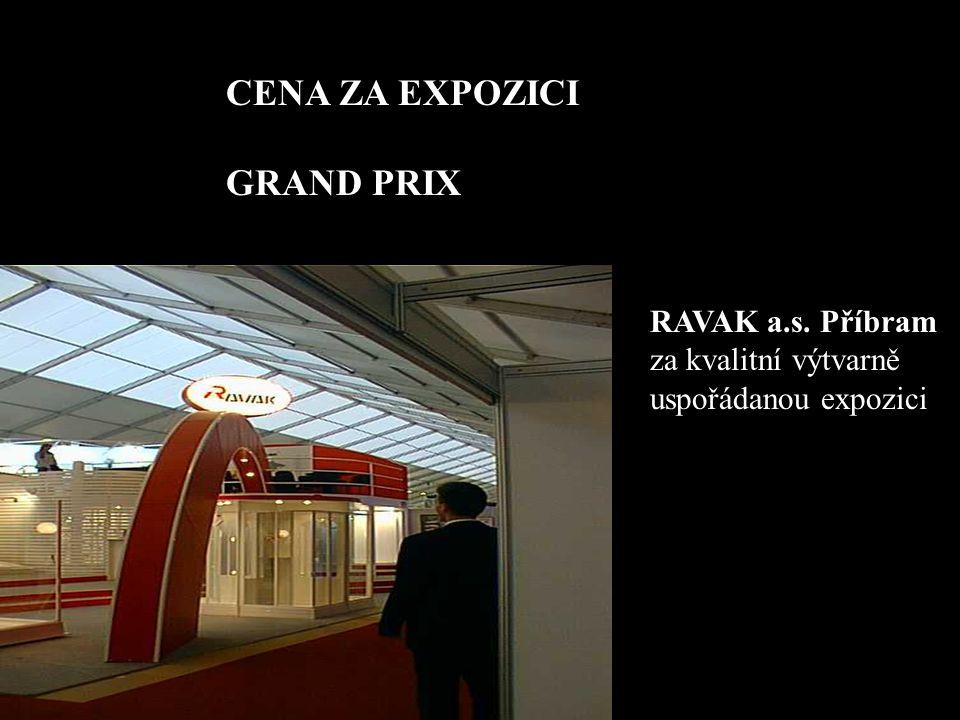CENA ZA EXPOZICI GRAND PRIX RAVAK a.s. Příbram za kvalitní výtvarně uspořádanou expozici