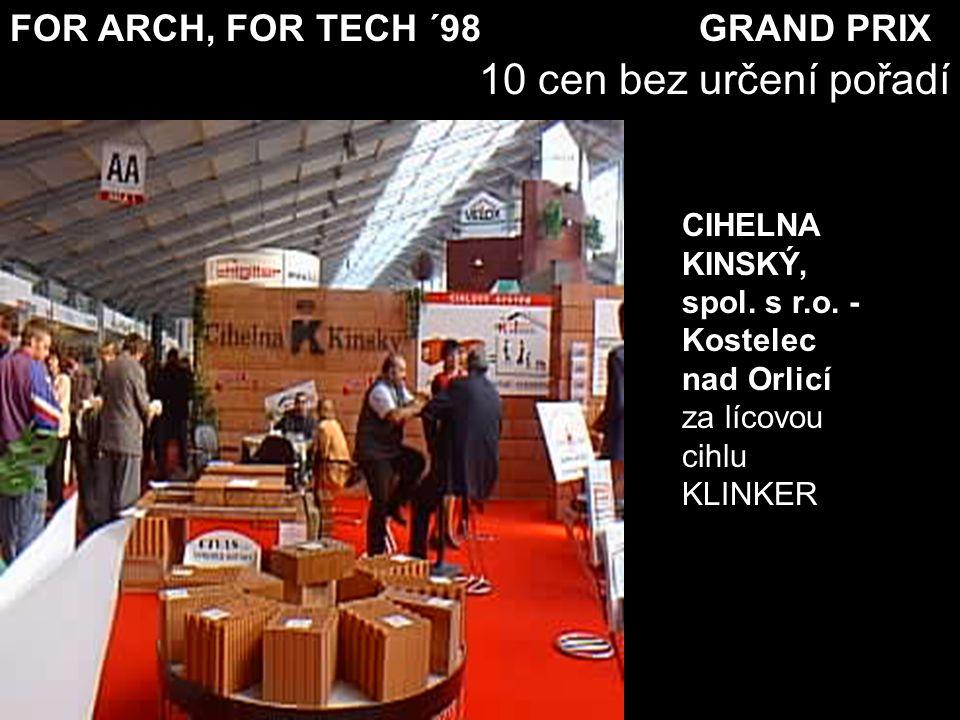 For Arch ´98 Čestná uznání bez určení pořadí za bezpečnostní vícebodový dveřní uzávěr GU SECURY AUTOMATIC výrobce: GU Gretsch Unitas Baubeschläge GmbH, Rakousko GU - BAUBESCHLÄGE GmbH - Rakousko
