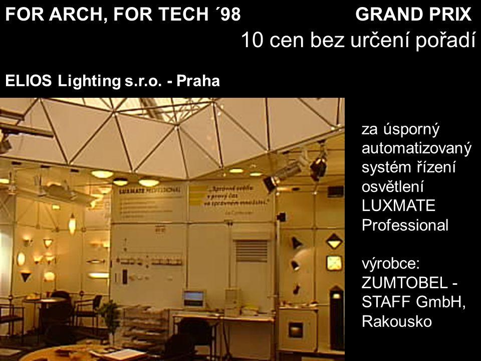 FOR ARCH, FOR TECH ´98 GRAND PRIX 10 cen bez určení pořadí za tvarovou a barevnou řadu skleněných stavebních tvárnic výrobce: Vitrablok a.s.