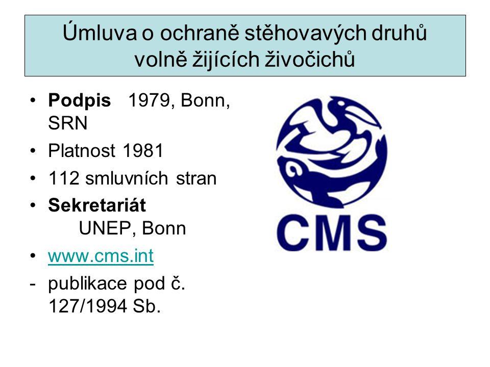 Úmluva o ochraně stěhovavých druhů volně žijících živočichů Podpis1979, Bonn, SRN Platnost 1981 112 smluvních stran Sekretariát UNEP, Bonn www.cms.int