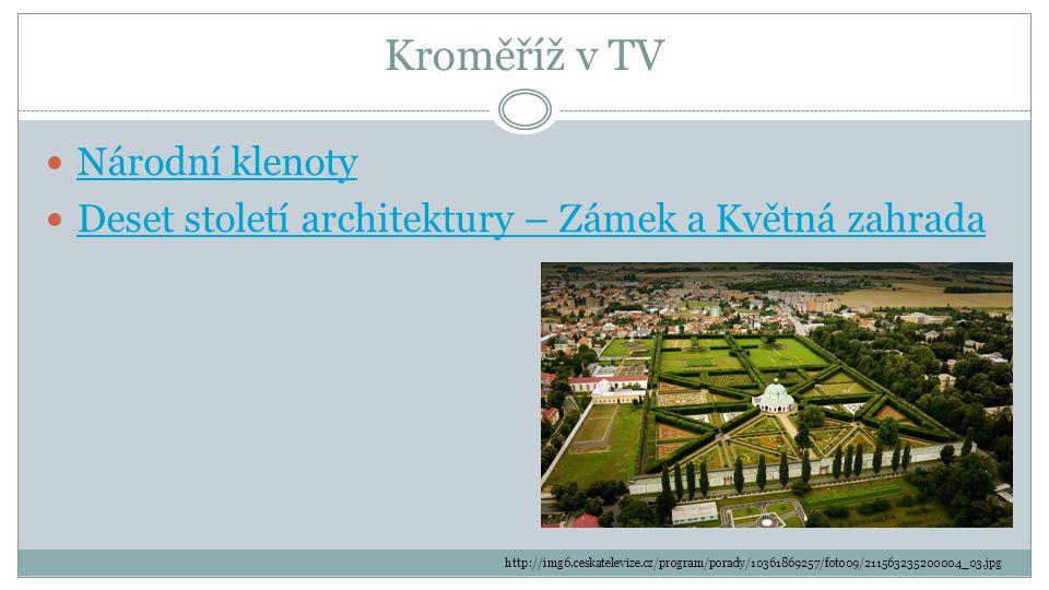 Kroměříž v TV Národní klenoty Deset století architektury – Zámek a Květná zahrada http://img6.ceskatelevize.cz/program/porady/10361869257/foto09/211563235200004_03.jpg