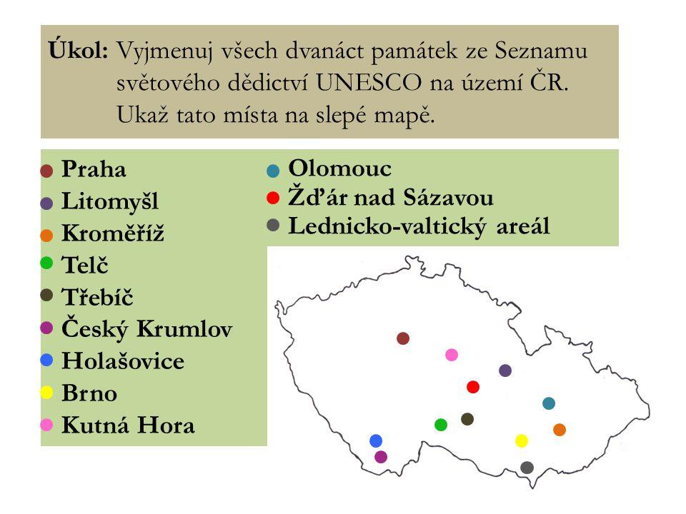 Úkol: Vyjmenuj všech dvanáct památek ze Seznamu světového dědictví UNESCO na území ČR.