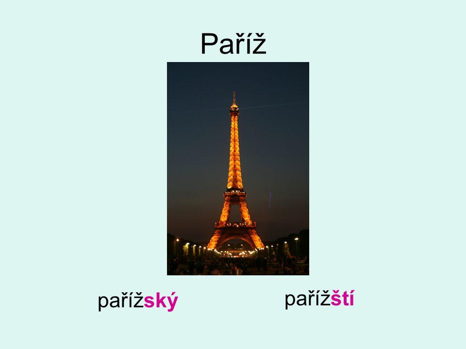 Paříž pařížský pařížští