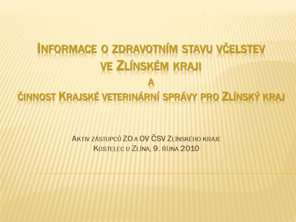  nákazová situace ZK shodná se situací v ČR  na území ZK zatím nebyla prokázána rezistence roztočů na pyrethroidy  na území ZK jsou prováděna opatření podle Nařízení KVSZ č.