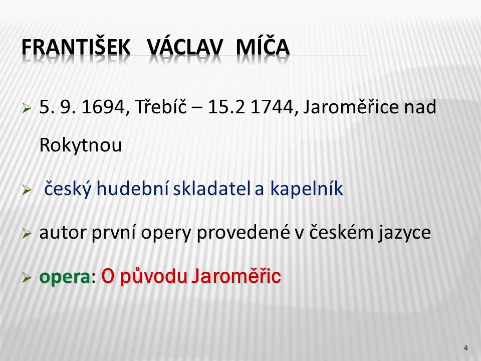  30.6. 1600, Jindřichův Hradec – 16.