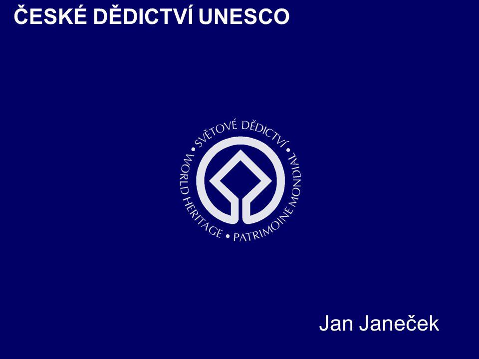 ČESKÉ DĚDICTVÍ UNESCO Jan Janeček