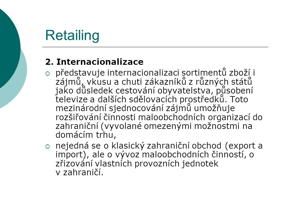 Retailing 3.